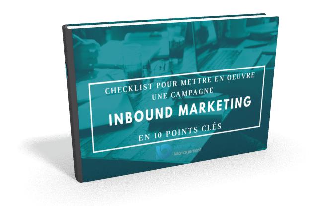 La Check List pour mettre en oeuvre une campagne d'Inbound Marketing